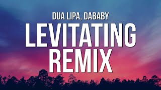 Download Dua Lipa - Levitating Remix (Lyrics) ft. DaBaby