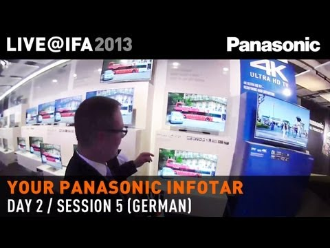 INFOTAR auf Deutsch Tag 2 [German] - 4K Technology Panasonic LIVE @ IFA 2013