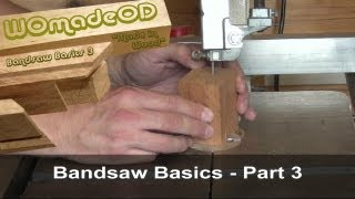 Bandsaw Basics 3 - Cutting Techniques