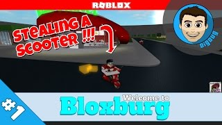 Roblox: Welcome to Bloxburg : Ep 1 : Stealing a Scooter!