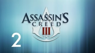 ▶Assassins Creed 3 Walkthrough - Part 2 - Fighting Solves Everything