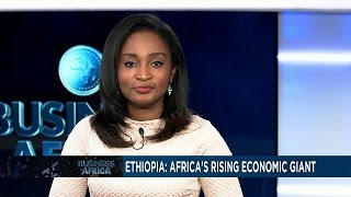 What propelled Ethiopia to overtake Kenya as East Africa's economic giant [Business Africa]