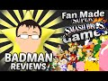 Fan Made Super Smash Bros. Games - Badman
