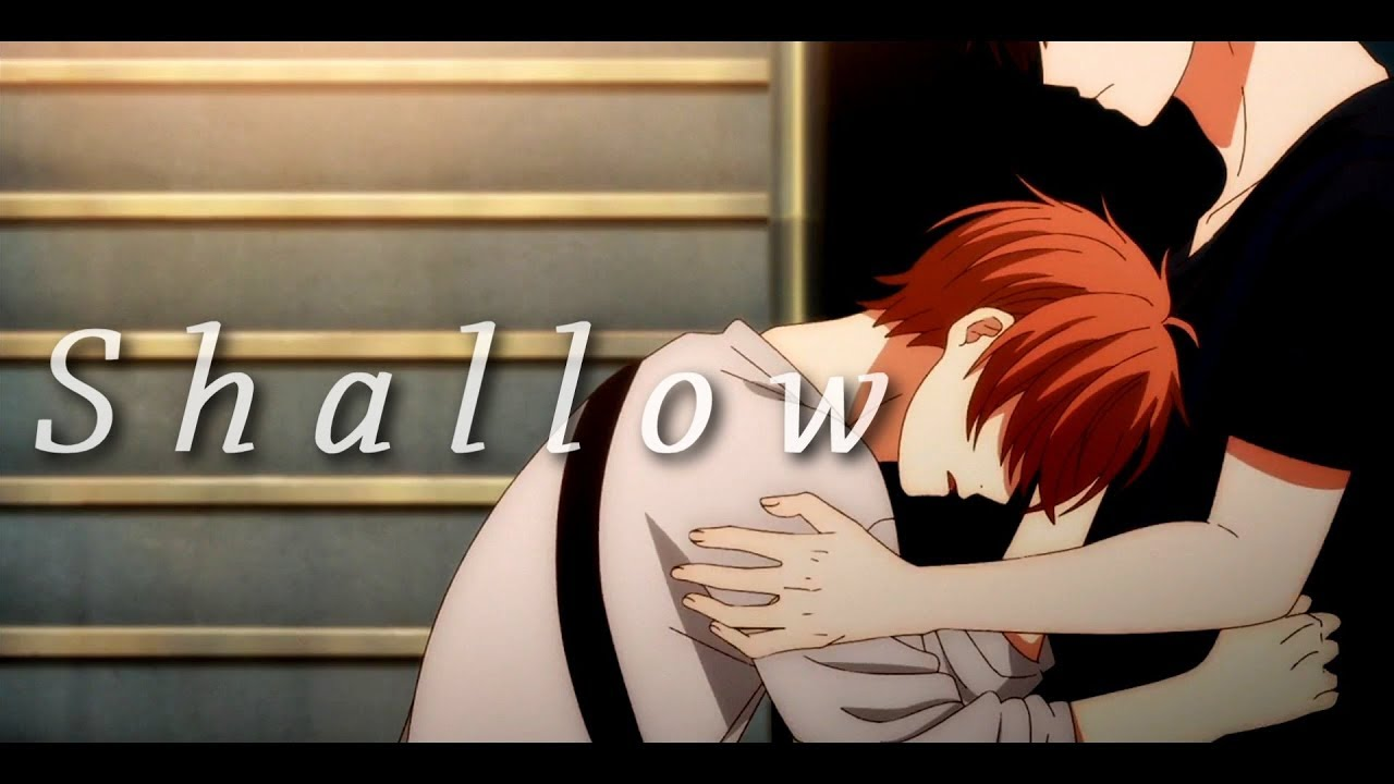 Given Shallow Amv Youtube