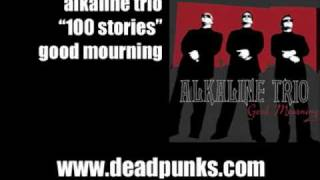 Watch Alkaline Trio 100 Stories video