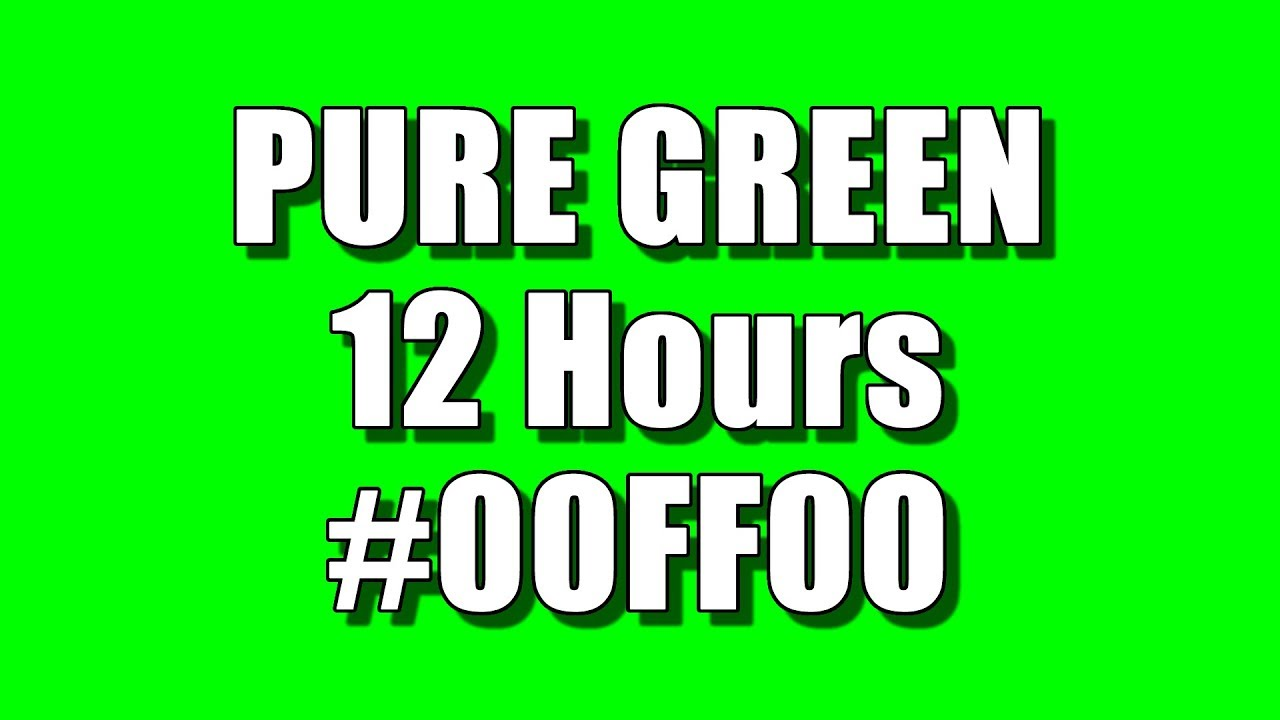 Blank Screen Of Pure Green Color For 12 Hours Full Hd 1920 X 1080 Hex 00ff00