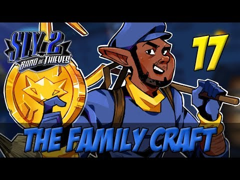 [17] The Family Craft (Let's Play The Sly Cooper Series w/ GaLm)