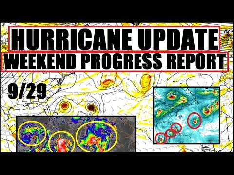 "HURRICANE Update! What to EXPECT! ""Weekend Progress Report"""