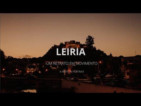 LEIRIA (PORTUGAL) - Um retrato em movimento | Hyperlapse | Escolha Local
