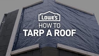 How To Tarp A Roof | Severe Weather Guide