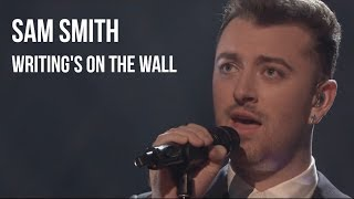 Baixar Sam Smith - Writing's On The Wall | sub Español + lyrics