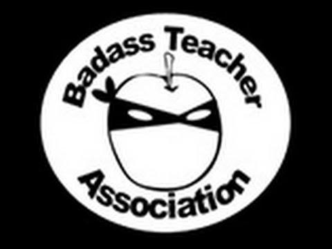 The Badass Teacher Association