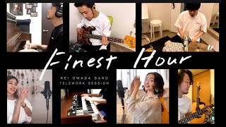 "Kei Owada Band ""Finest Hour"" (TELEWORK HOME SESSION ver.)"