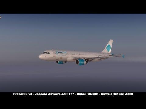 [Prepar3D v3] Jazeera Airways JZR177 | Dubai (OMDB) - Kuwait (OKBK) | Airbus A320