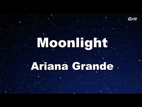 Moonlight - Ariana Grande Karaoke 【No Guide Melody】 Instrumental