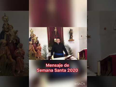 Mensaje De Semana Santa 2020