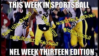 This Week in Sportsball: NFL Week Thirteen Edition