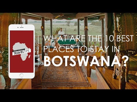 What are the 10 best places to stay in Botswana? Rhino Africa's Travel Tips