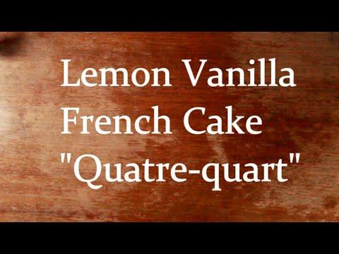 french-lemon-cake-recipe---recette-quatre-quart-au-citron