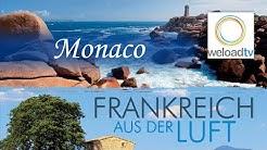 Monaco - Frankreich aus der Luft (Doku | deutsch)