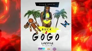 Chikie Grainz - Go Go [Life Style Riddim] June 2019
