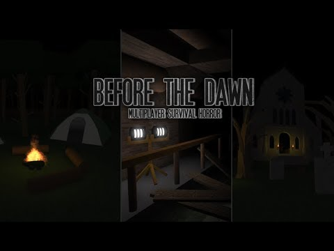 Before The Dawn [OLD] Slasher Gameplay!