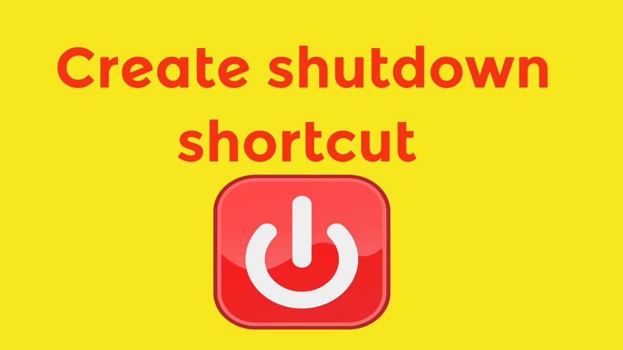 how to create shutdown shortcut windows-7/8/10