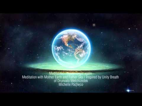 Never forget again - Meditation with Mother Earth and Father Sky - 2016