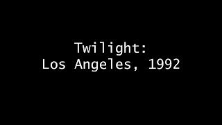 Video Twilight: Los Angeles, 1992 download MP3, 3GP, MP4, WEBM, AVI, FLV Agustus 2017