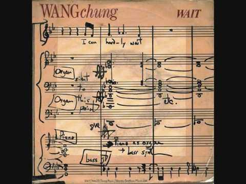 Wang Chung : Wait