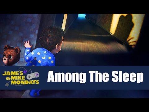 Among the Sleep (PC) James & Mike Mondays