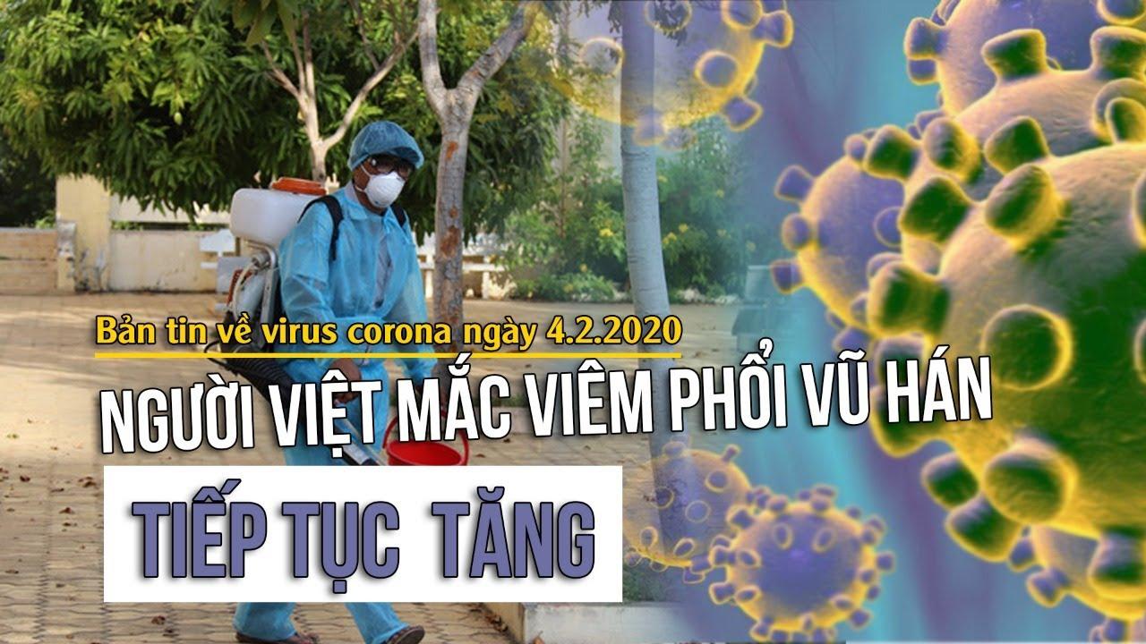 Bản tin về virus corona mới ngày 4.2.2020: Người Việt mắc viêm phổi Vũ Hán tiếp tục tăng - YouTube