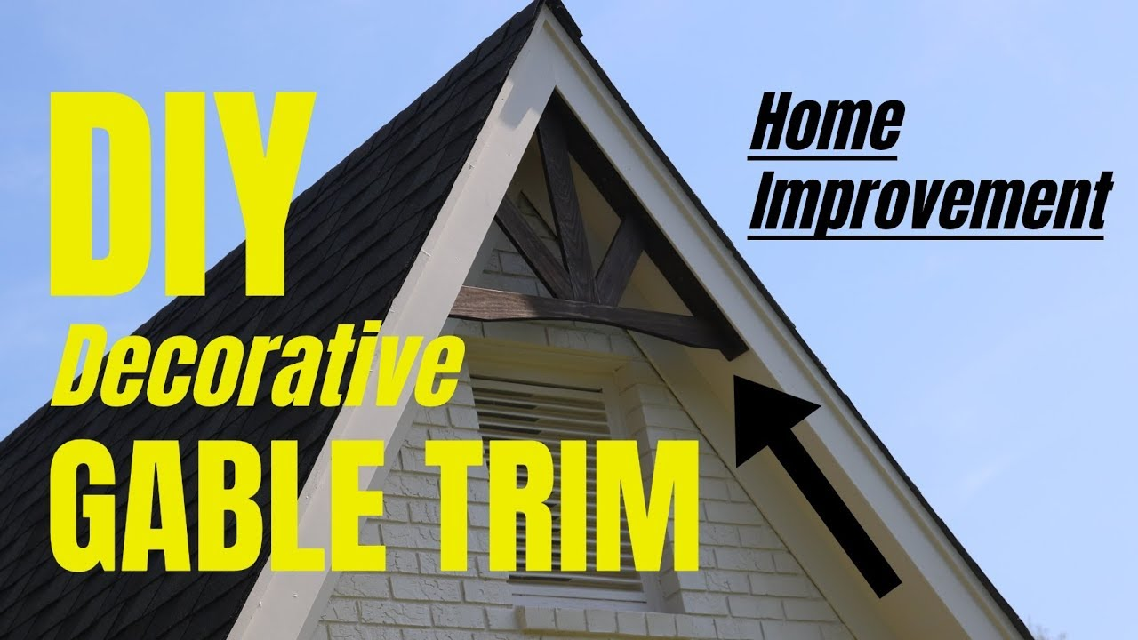 DIY Decorative Gable Trim - Home Improvement - YouTube