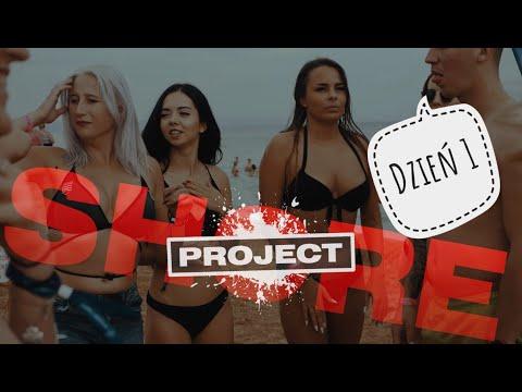 PROJECT SHORE - Będzie OSTRO!!! Dzień 1