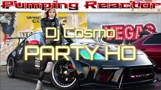 DJ COSMO - PARTY HO (ORIGINAL MUSIC)
