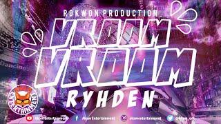 Rhyden - Vroom Vroom - January 2020