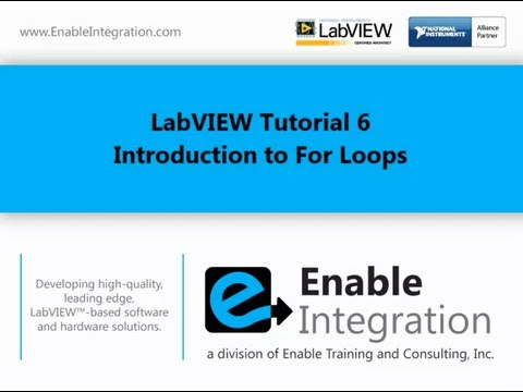 LabVIEW Tutorial 6 - For Loop (Enable Integration)