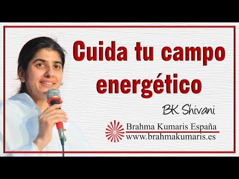 Cuida tu campo energético Bk Shivani