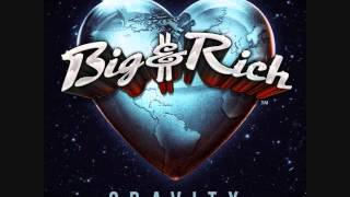 """Look At You"" - Big & Rich  (Lyrics in description)"