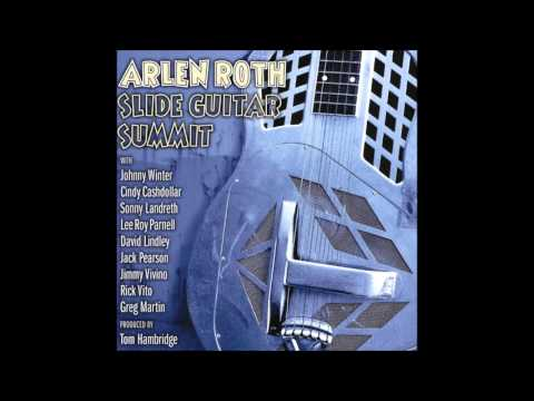 Arlen Roth - Do What's Right With 'Jack Pearson'
