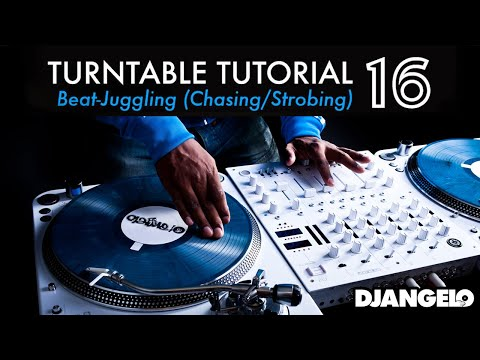 Turntable Tutorial 16 - BEAT JUGGLING (Chasing / Strobing)