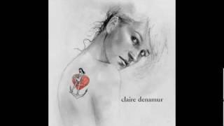 Claire Denamur - La mal aimée