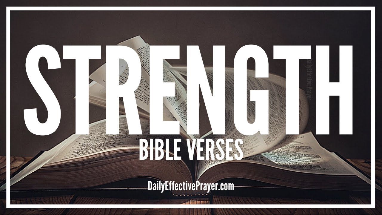 Bible Verses On Strength | Scriptures For Strength (Audio Bible)