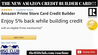 Breaking News - The New Amazon Credit Building Credit Card W/Cash Back & Secured Deposit