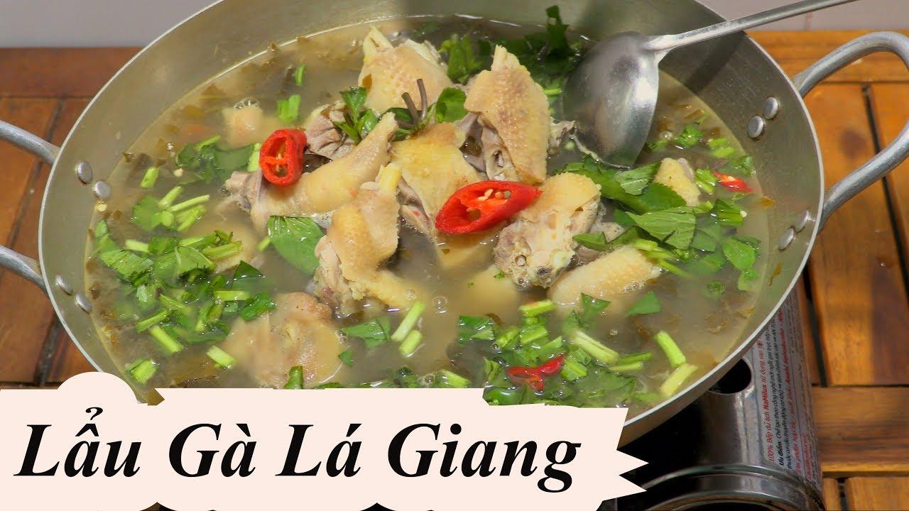 LẨU GÀ LÁ GIANG cách nấu lẩu gà lá giang chua thanh tuyệt vời …. chicken hotpot Vietnam Food