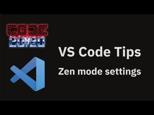 Zen mode settings