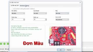 Sử Dụng Phần Mềm HD 2018 - Thông Số Cài Đặt Module P10 Đỏ, P10 3 Màu của Mạch HD