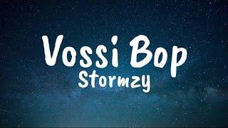 Vossi Bop - Stormzy (Lyrics)