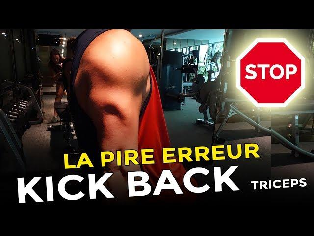 KICK BACK TRICEPS : STOP CETTE ERREUR