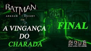 Batman Arkham Knight (PS4) - A Vingança do Charada (Final) - Noobons